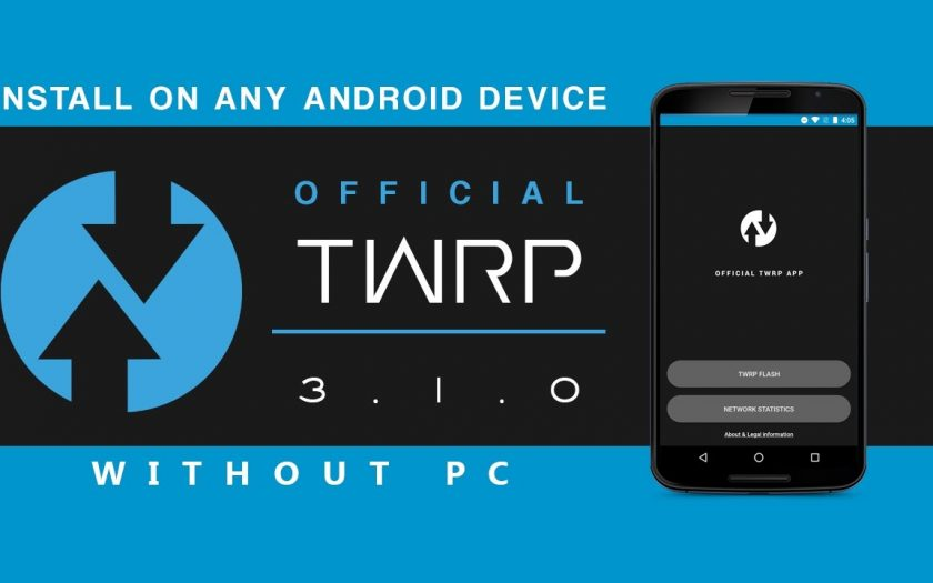 [LATEST]Install TWRP (OFFICIAL) 3.1.0 on Any Android Device without PC