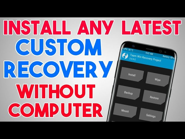 How to Install Custom Recovery On Android without PC   TWRP &more   With Root   In Hindi