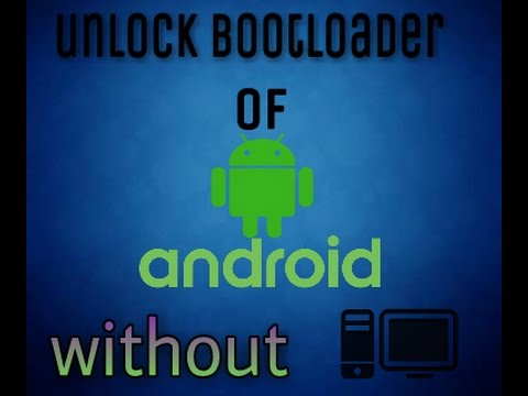 Unlock bootloader of any Android without PC { root }