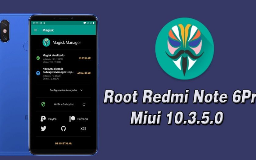 ROOT NO REDMI NOTE 6 PRO MIUI 10.3.5.0 + CAMERA 2 API