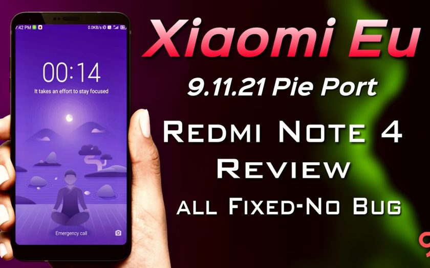 Xiaomi Eu 9.11.21 for Redmi Note 4 Review | Pie Port ROM with No bug & Fully stable! | New Features