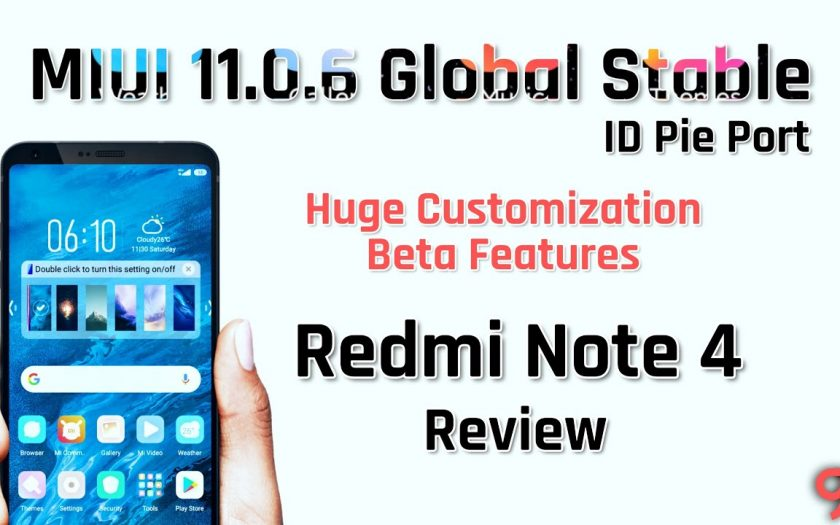 MIUI 11.0.6 ID Global Stable for Redmi Note 4X/4 Review   Huge Customization and All Beta Features?