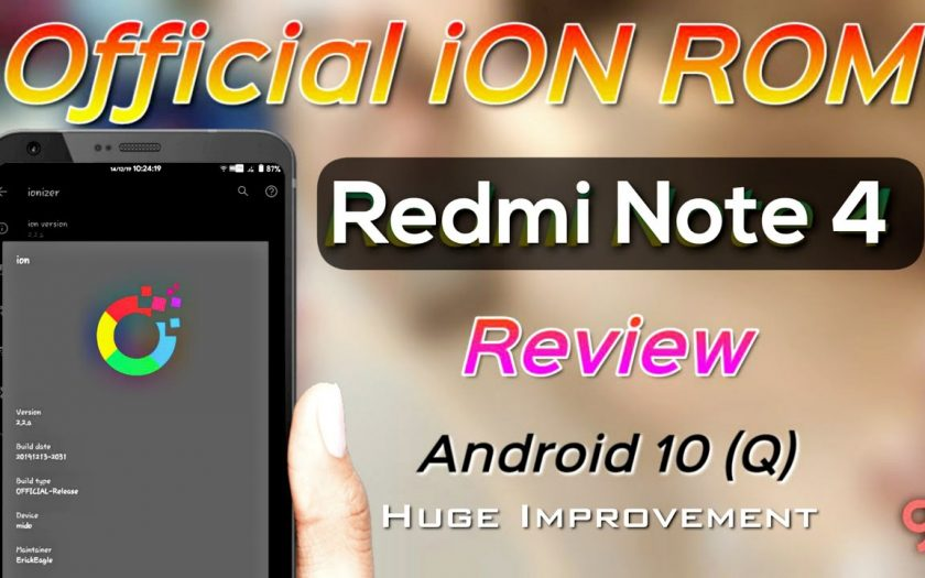 Official iON Android 10 ROM for Redmi Note 4X/4 (Mido) Review | Huge Improvement ??