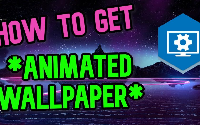 How to get ANIMATED / MOVING Wallpaper (Windows & Steam)