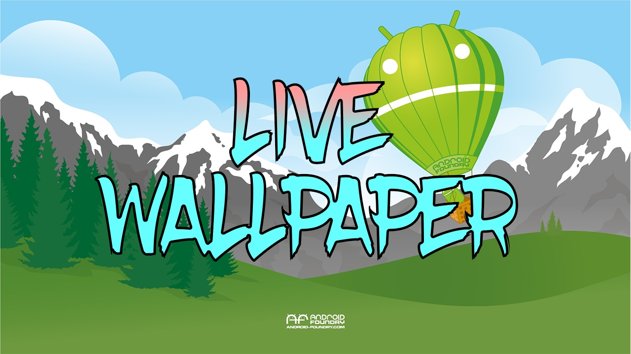Android How to create a Live Wallpaper   Gadget Mod Geek