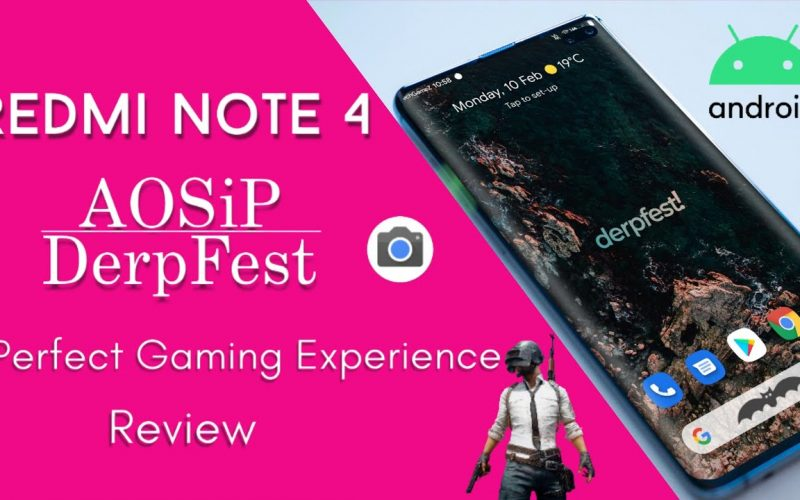 Redmi Note 4 | AOSiP DerpFest Android 10 Q Update Review Amazing Improvement Smooth Performance ??