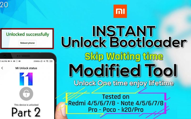 Instant Unlock Bootloader – All Xiaomi Phone | No waiting time 100% Working | Part 2