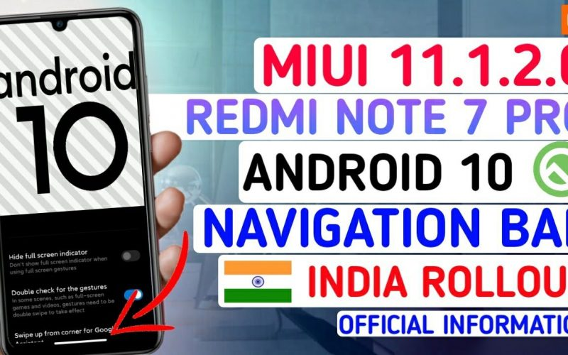 REDMI NOTE 7 PRO ANDROID 10   ANDROID 10 NEVIGATION BAR   REDMI NOTE 7 PRO MIUI 11.1.2.0 NEW SERIES