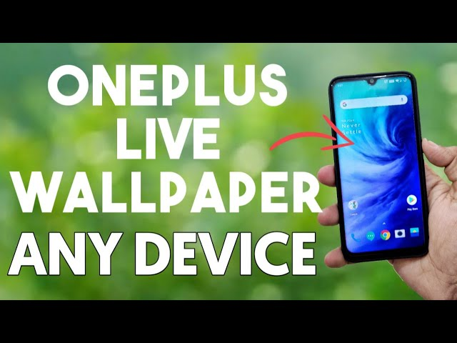 Download OnePlus Live Wallpaper for Any Android Phone