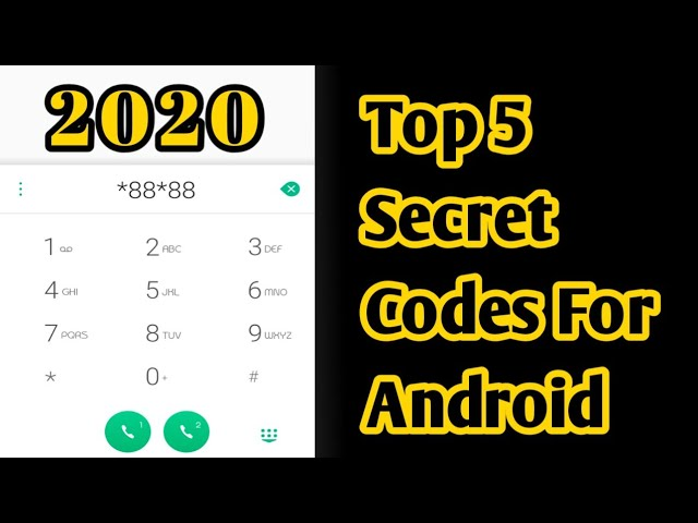 Top 5 Android Secret codes (2020)