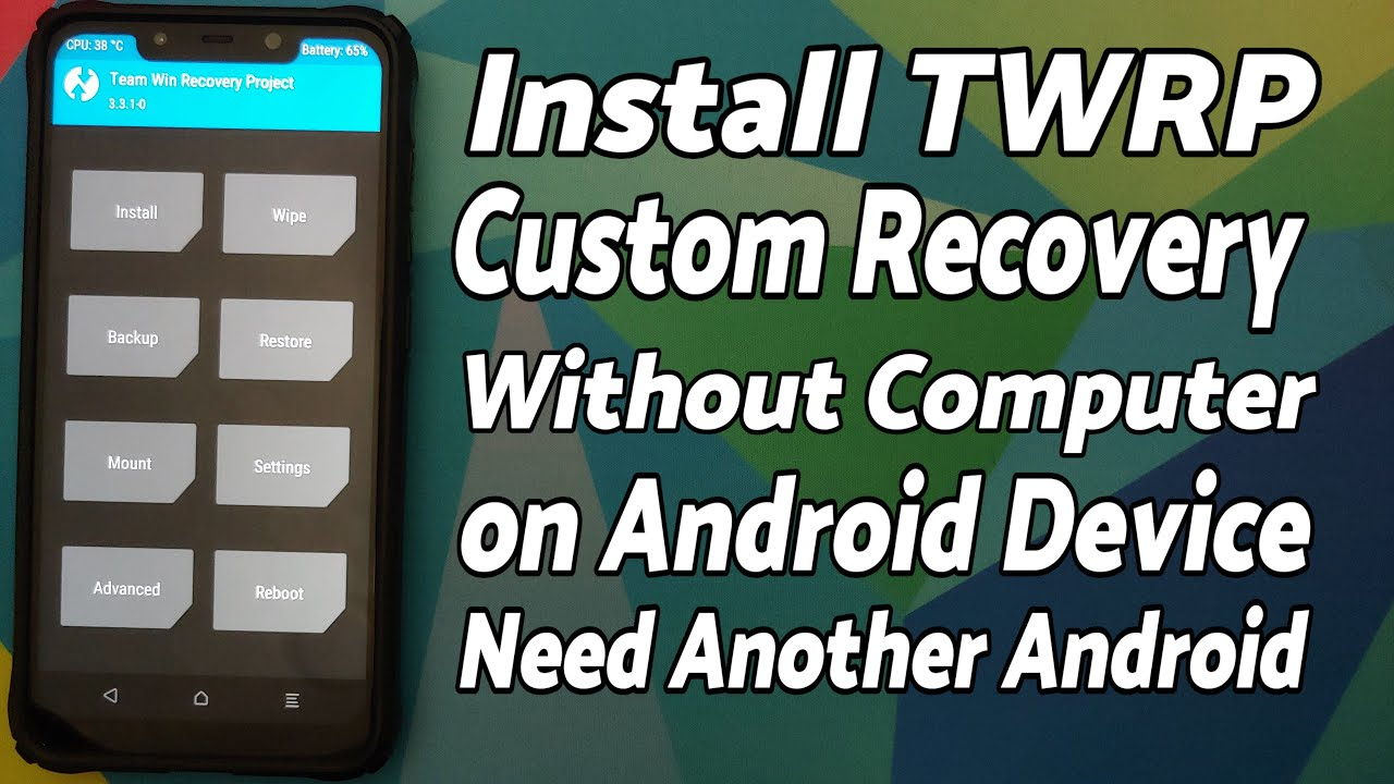 Install TWRP Custom Recovery on Any Android Without Computer or PC, Using Another Android Device