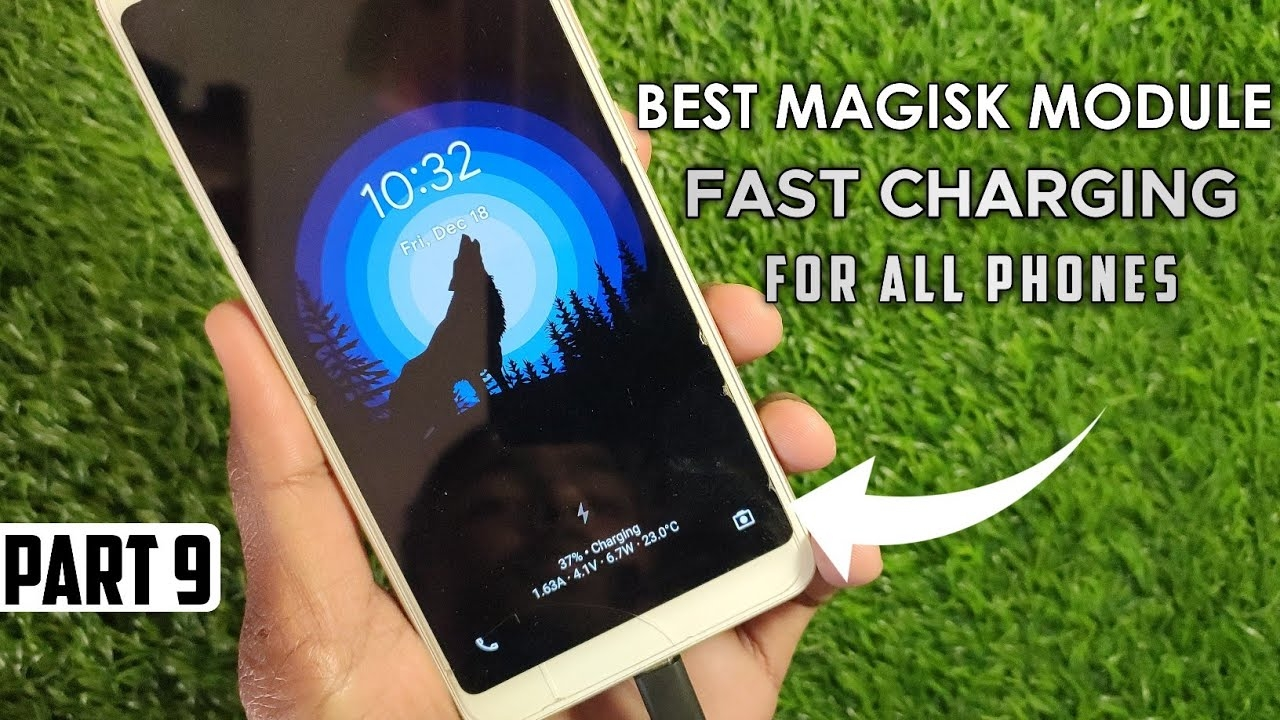Best Magisk Modules Force Fast Charging For All Phones