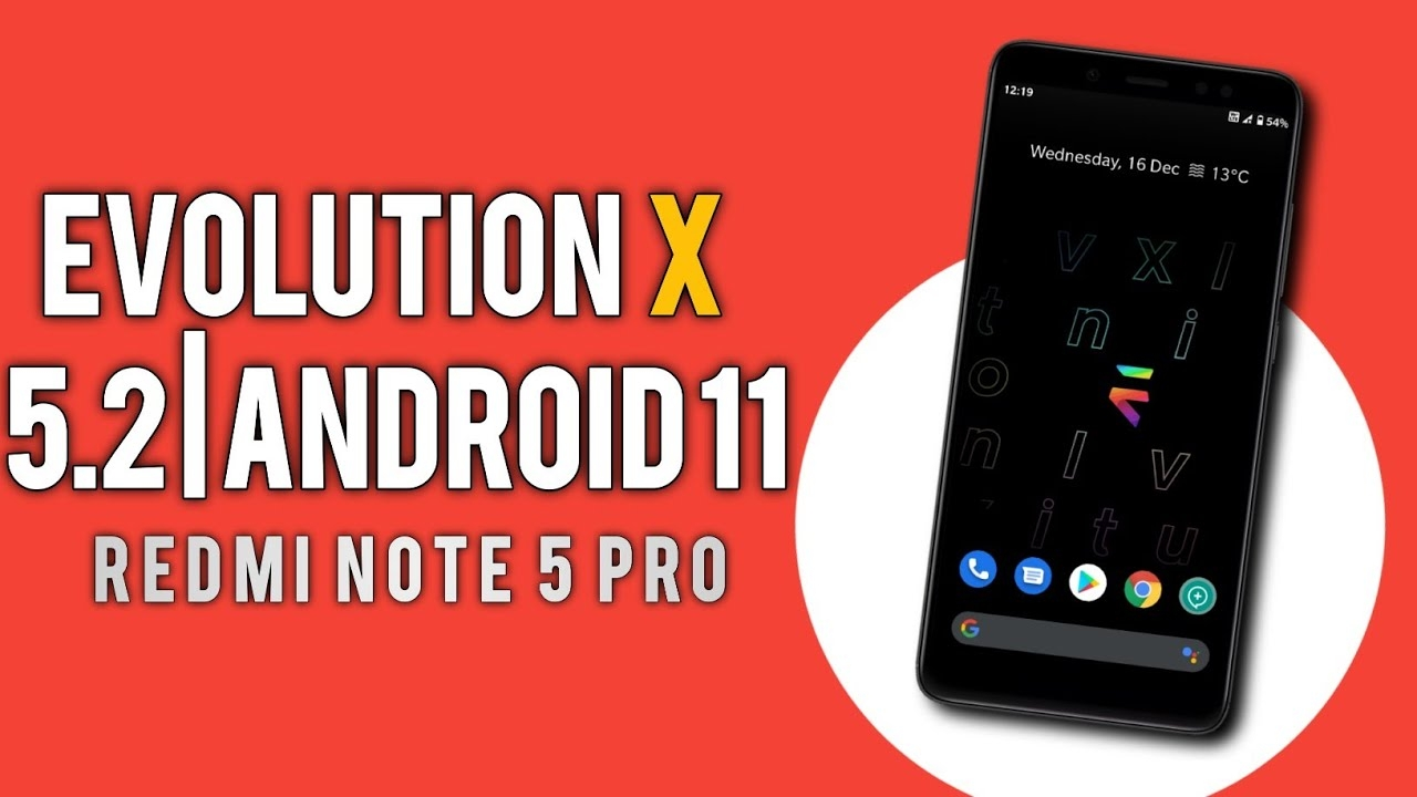 Evolution X 5.2 Official Android 11 Update On Redmi Note 5 Pro | Evolve Your Whyred 😍😍😍