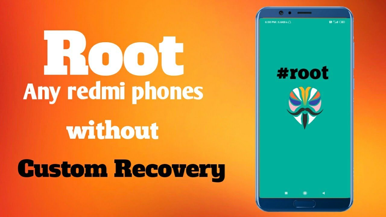 How To Root Redmi Phones Without Custom Recovery.