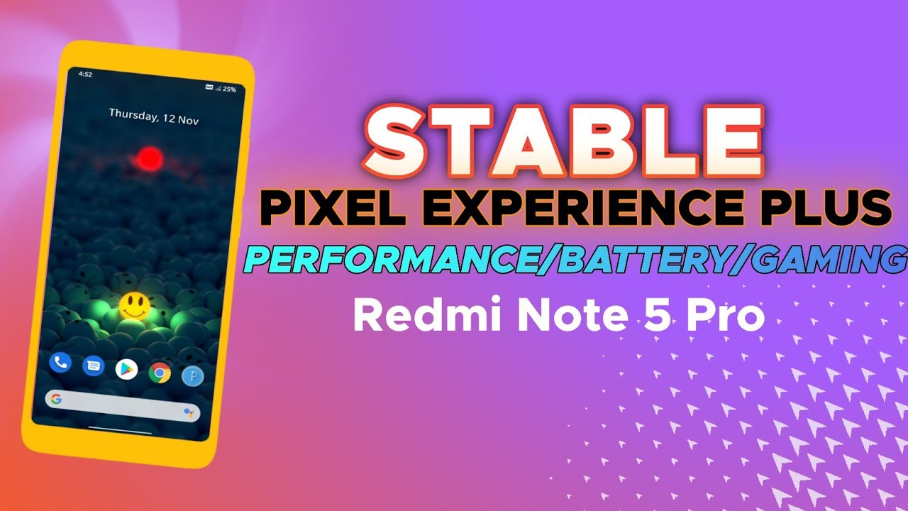 Super Stable Rom For Redmi Note 5 Pro ft. Pixel Experience Plus Rom