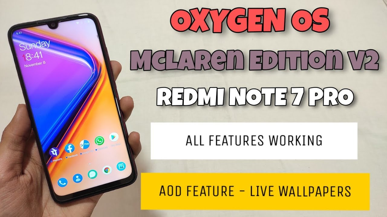 REDMI NOTE 7 PRO OxygenOS McLaren Edition |Port Rom | Full Review 🔥🔥