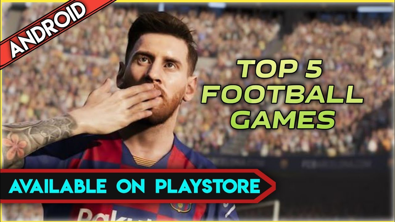 Top 5 football games for Android 2020 in hindi || Best latest football games in play store 2020 ||
