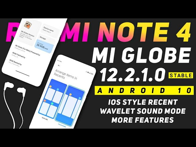 Mi Globe 12.2.1.0 Stable Rom For Redmi Note 4 | Android 10 | iOS Style Recent Tabs, More Features