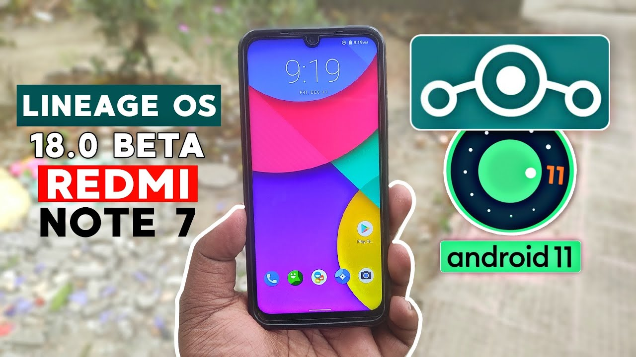 Install LineageOS 18.0 Beta – Android 11 ft. Redmi Note 7 😃