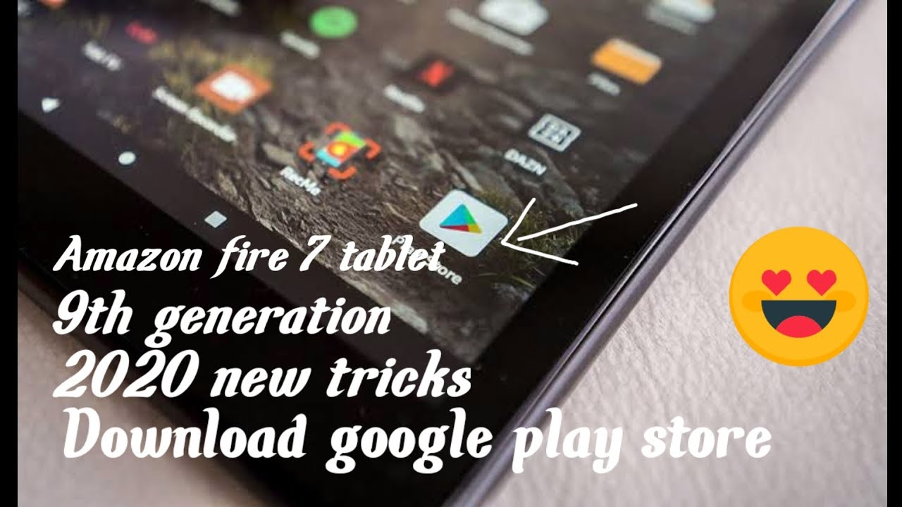 How to download google play store on amazon fire 7 tablet (9th generation)