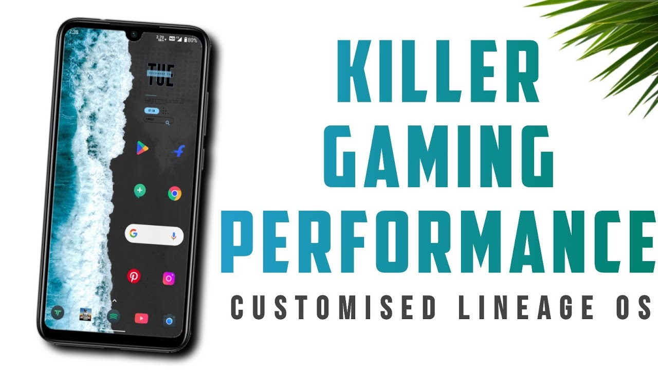 The Customised Lineage OS | Killer Gaming  Performance 🔥🔥🔥