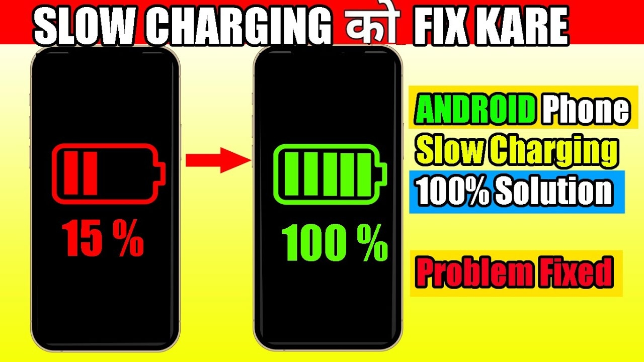 android phone slow charging problem solution 2021   mobile slow charging problem kaise thik kare