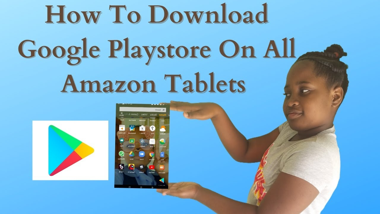 how to download google playstore on all amazon tablet ( it's very simple)