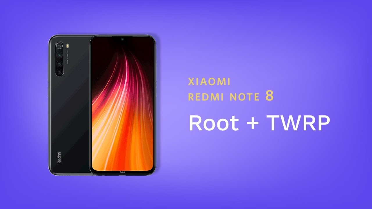 how to root xiaomi redmi note 8/8t