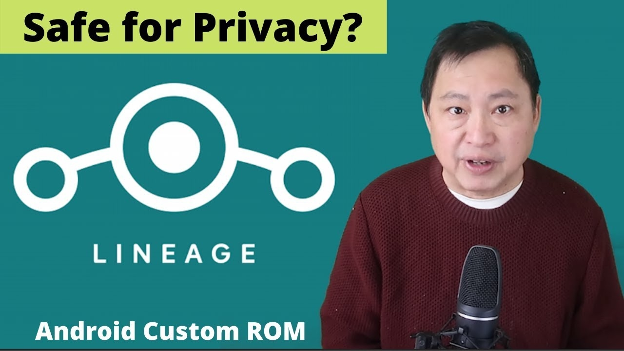 Is loading the Android Custom ROM – LineageOS Safe for Privacy?
