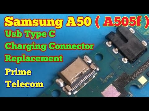 Samsung Galaxy A50 | Charging Connector Replacement | USB Type C Connector Change | Prime Telecom |