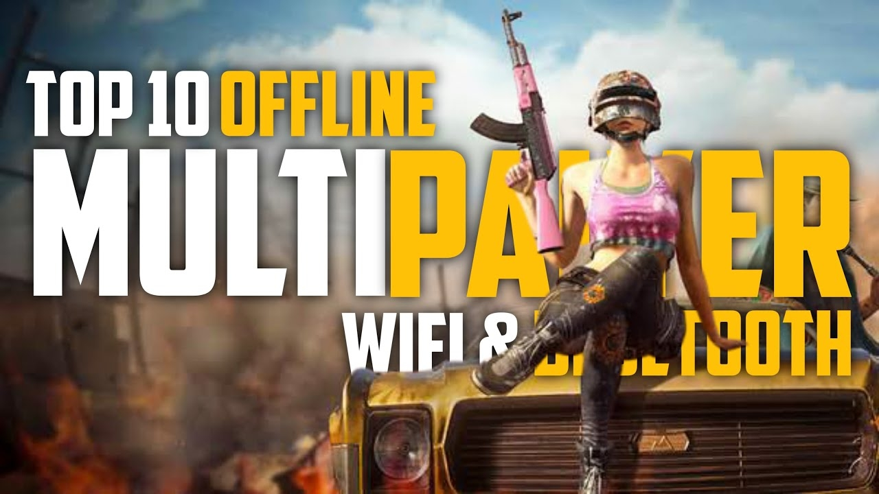 Top 10 OFFLINE Multiplayer Games For Android & iOS ( Wifi/ Bluetooth ) 2021 Offline | Capital Gamer7