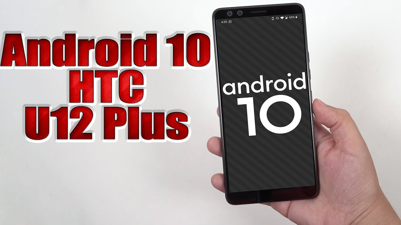Install Android 10 on HTC U12 Plus (LineageOS 17.1) - How to Guide!