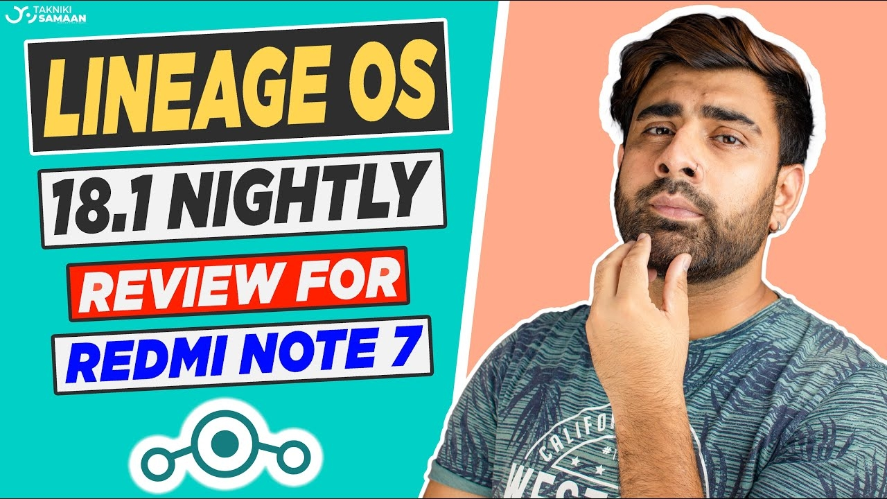 Lineage OS 18.1 (Nightly) for Redmi Note 7/7s: Sabse Sadharan ROM