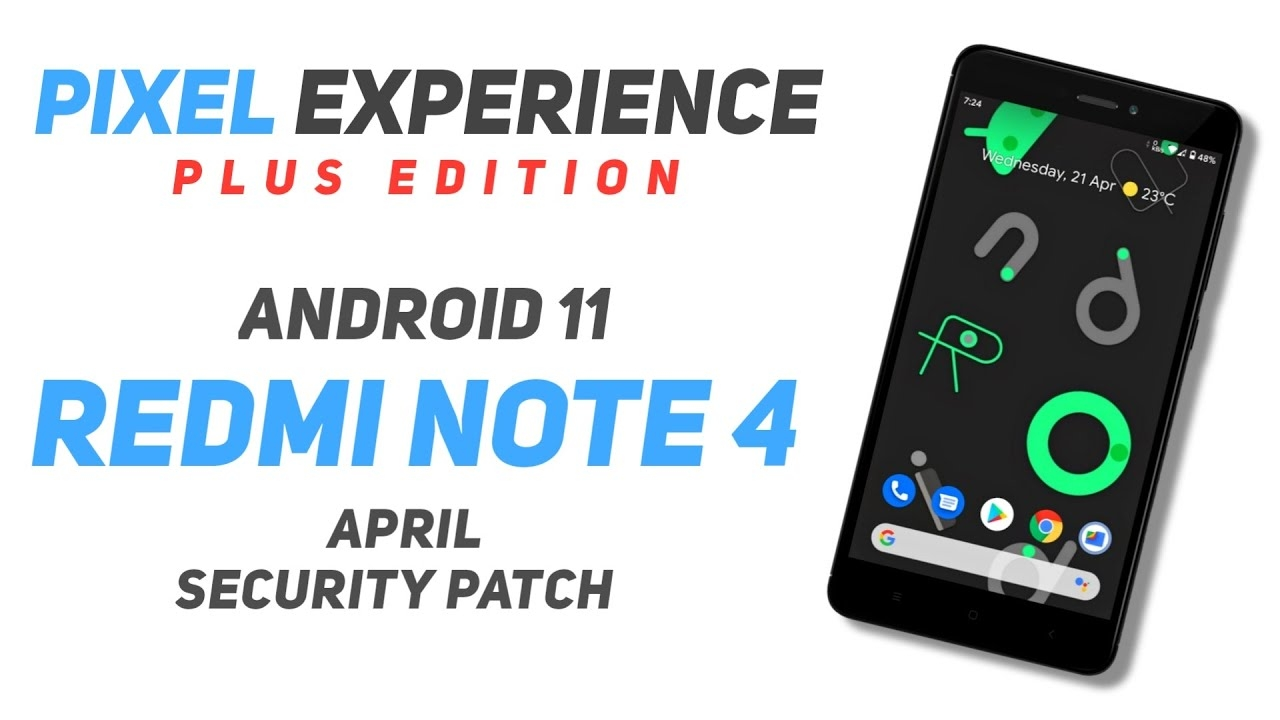 Pixel Experience Plus 11 Official Rom For Redmi Note 4 | Android 11 | April Security Patch
