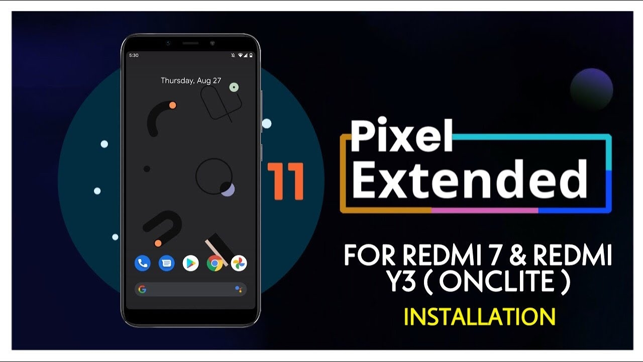 PIXEL EXTENDED ROM FOR REDMI 7 & REDMI Y3 ONCLITE | ANDROID 11 | INSTALLATION PROCESS | SECURE 😮