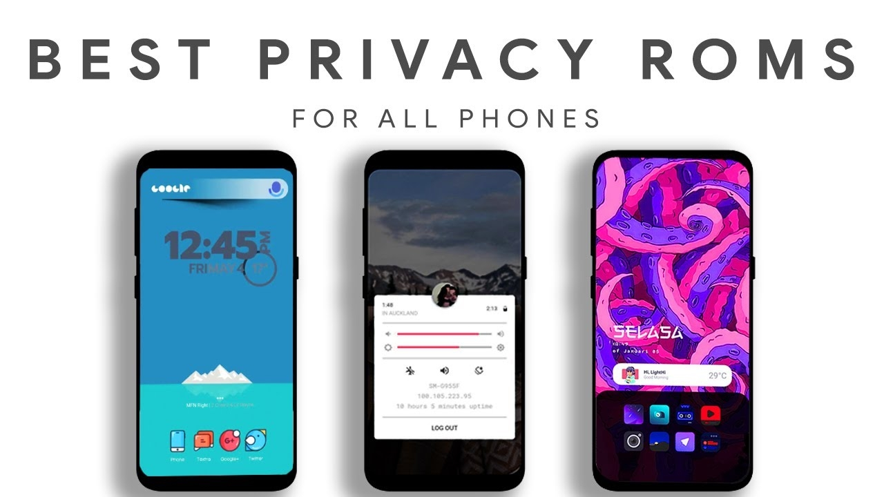 Top 5 Best Android Roms for Privacy - 2021