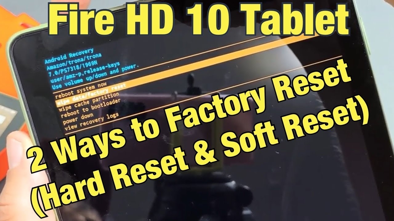 Amazon Fire HD 10 Tablet: How to Factory Reset 2 Ways (Soft Reset & Hard Reset)