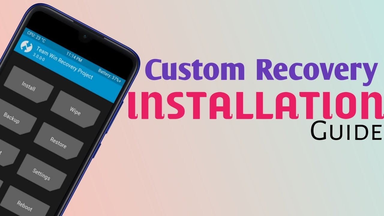 Custom Recovery Installation Guide | Install TWRP 🔥🔥🔥