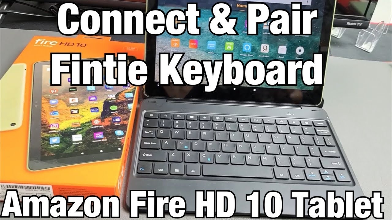Fire HD 10 Tablet : How to Connect/Pair Bluetooth Keyboard (Fintie Keyboard)
