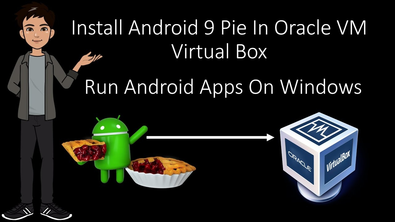 How To Install Android x86 In Oracle VM Virtual Box ? | Run Android Apps In Windows | Android 9 Pie