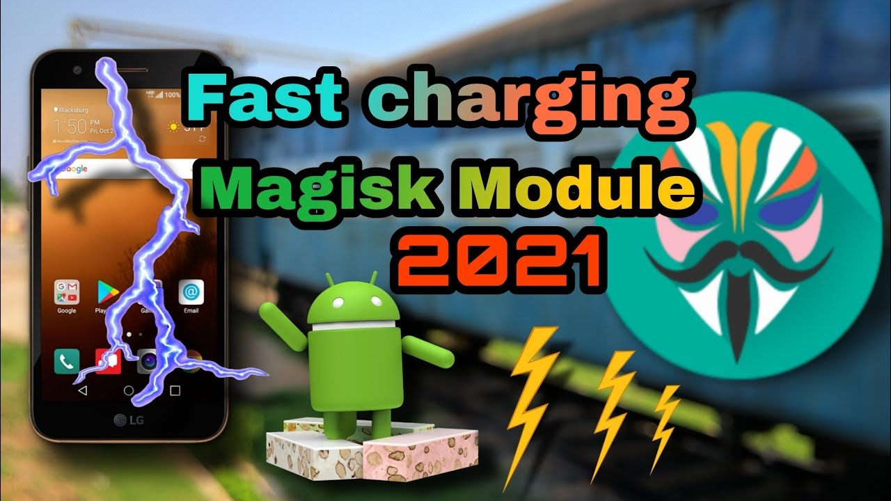 (Latest)🔥 Fast charging magisk module    fix slow charging speed on Android 2021