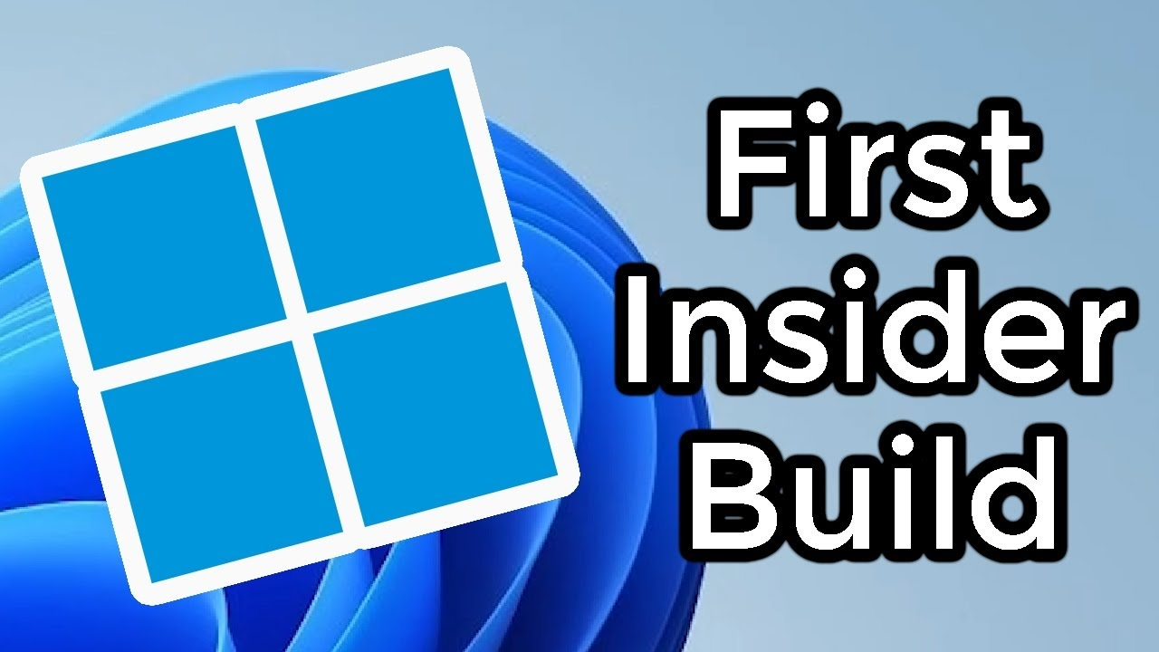 The First Windows 11 Insider Build is Out – Here's What's New! (In-Depth Look)