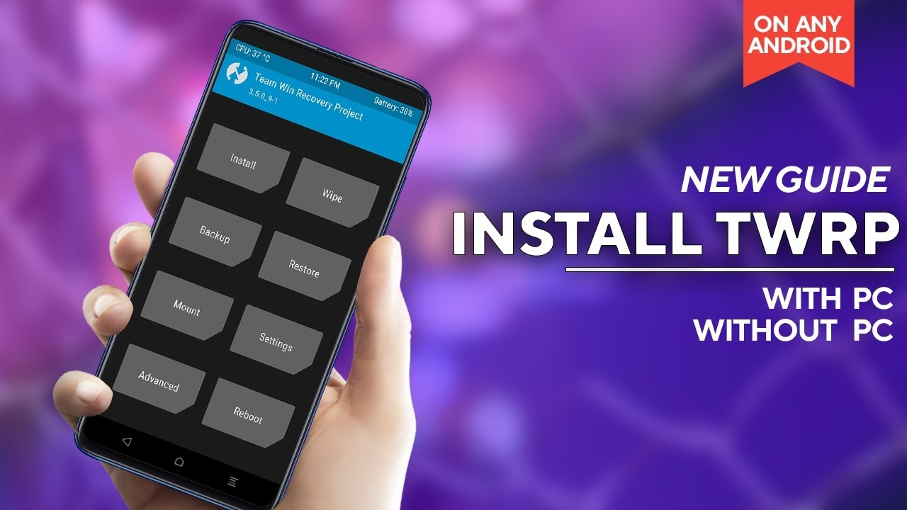 [UPDATED GUIDE] Install TWRP Recovery On Any Android Phone | With or Without PC