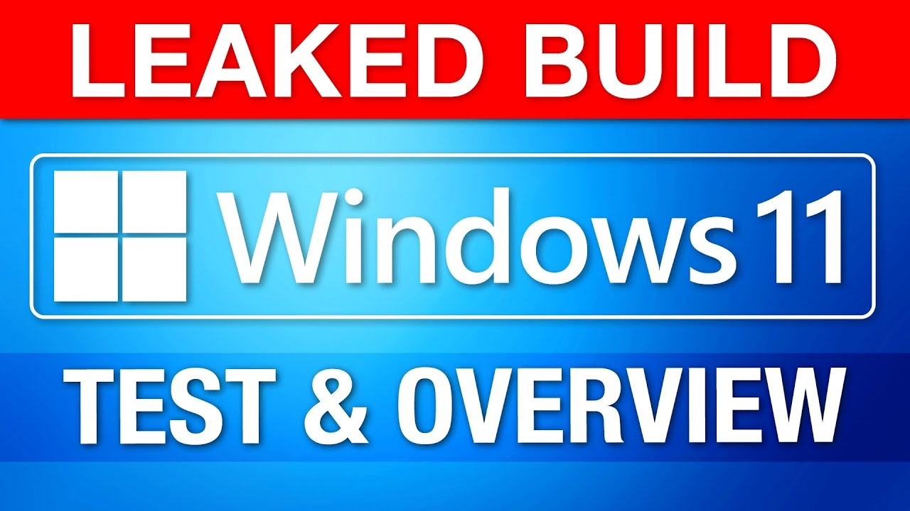 Windows 11 LEAKED! – Installing, Testing, and Biggest Changes