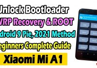 Mi A1 Android 9 Pie | Unlock Bootloader | Install TWRP Recovery and ROOT | Complete Guide | Aug-2020