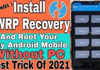 Without PC | How To Permanently Install TWRP Custom Recovery & Root Any Android Mobile
